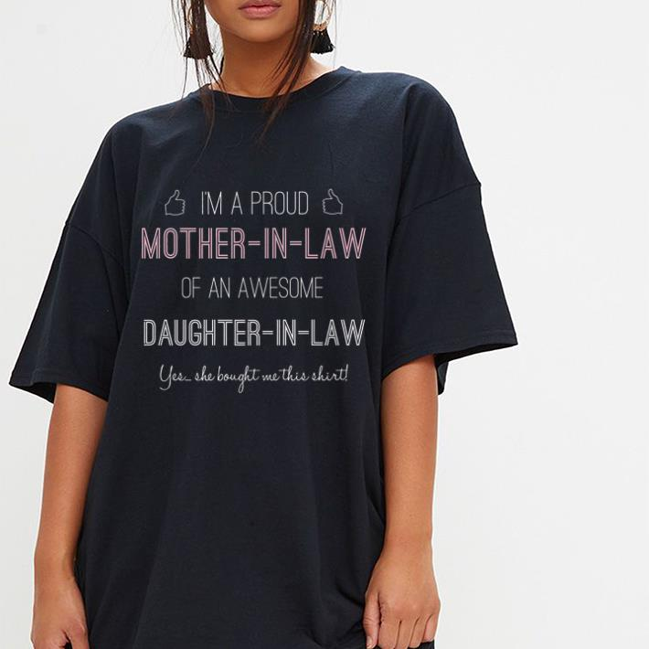 Nice Proud Mother-In-Law From Daughter-In-Law Premium shirt