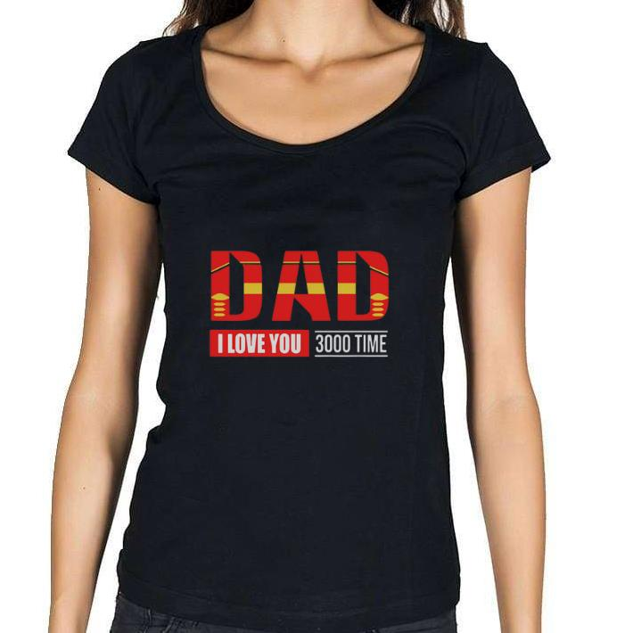 33fac81c8 Official Iron Man Dad I Love You 3000 Time Avengers Endgame shirt ...