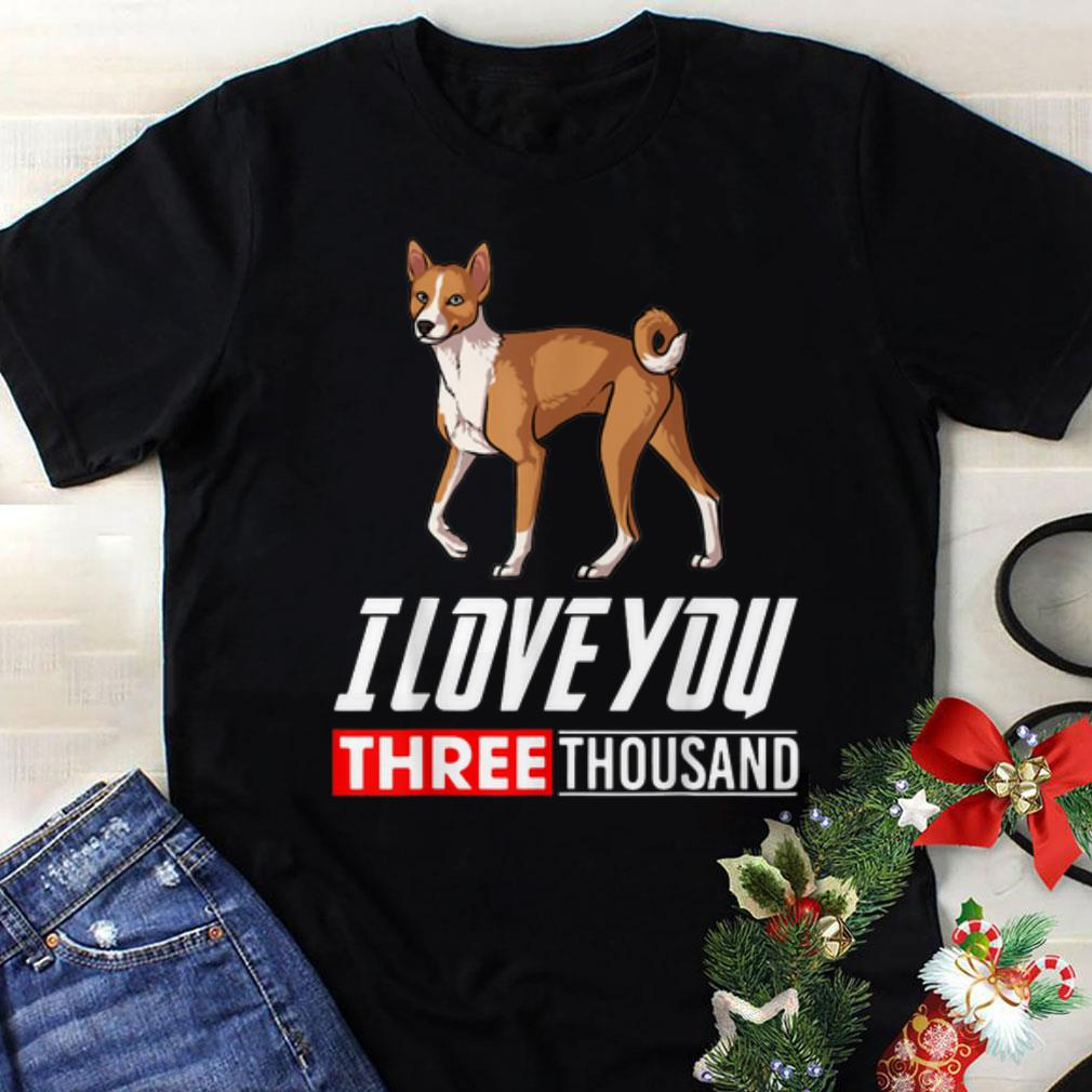 Original Basenji Dog I Love You 3000 shirt 1 - Original Basenji Dog I Love You 3000 shirt