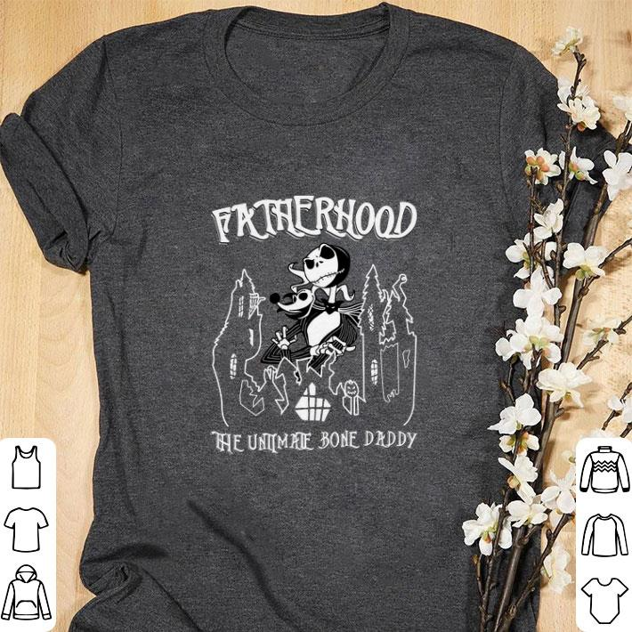 Original Jack Skellington fatherhood the untimate bone daddy shirt