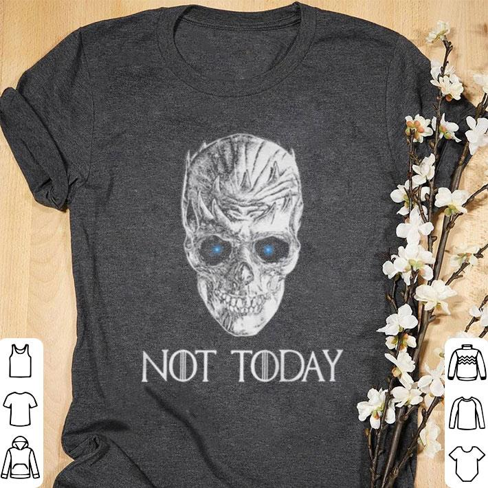 Pretty Game Of Thrones Night King not today skull shirt