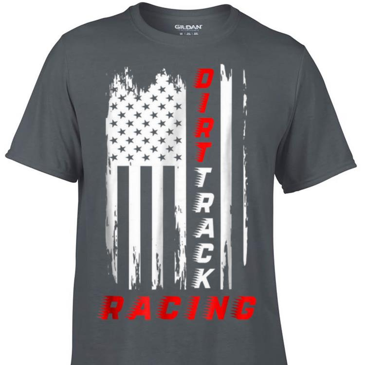 Awesome Dirt Track Racing American Flag shirt