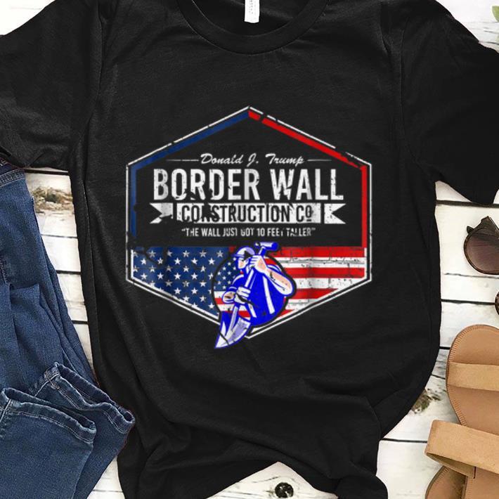 Border Wall Construction Co. Donald J. Trump Usa shirt