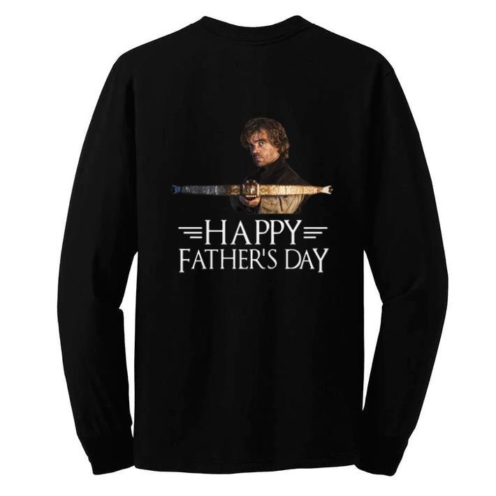 031a1142 Nice Tyrion Lannister Happy Father's day shirt, hoodie, sweater ...