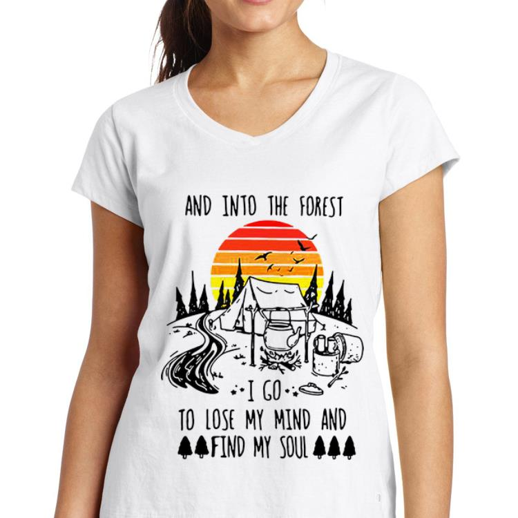 Official Vintage And Into The Forest I Go To Lose My Mind And Find My Soul Shirt