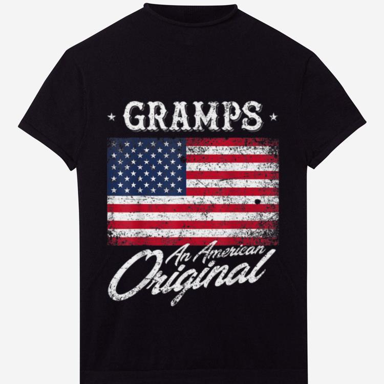 Original Gramps An American Original Patriotic 4th Of July Shirt
