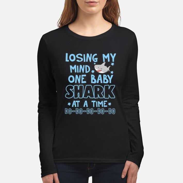 Original Losing my mind one baba shark do do do shirt