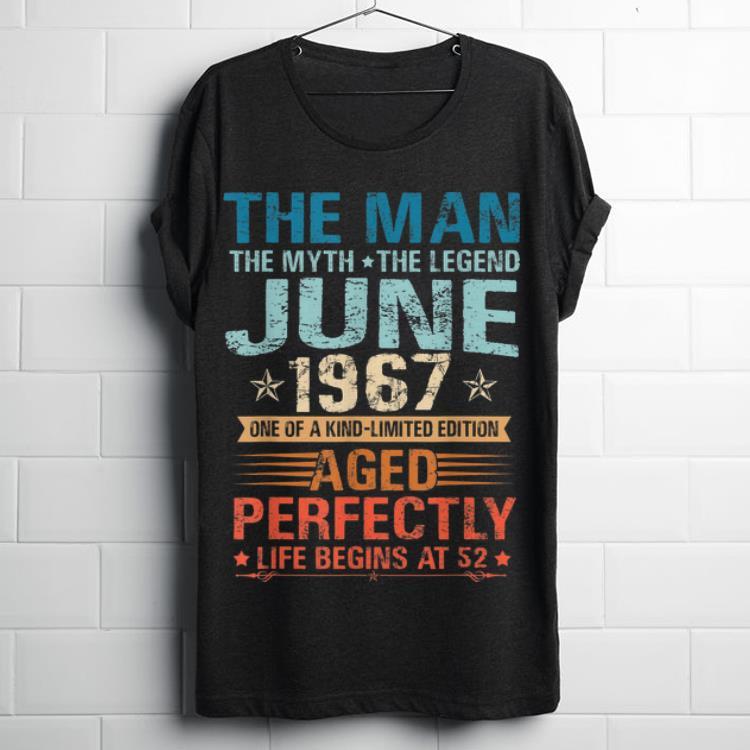 Original The Man Myth Legend June 52nd Birthday Gifts Shirt