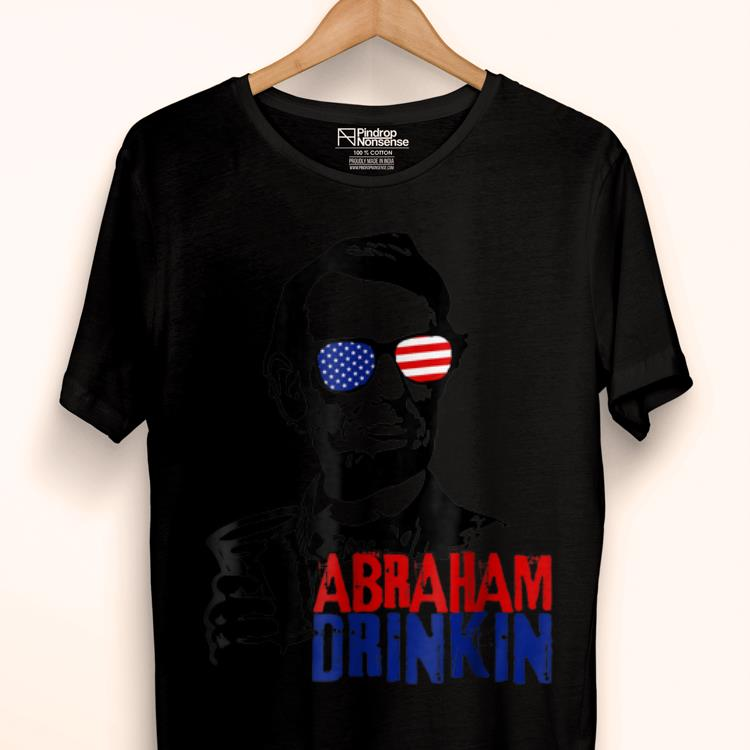 Premium Abraham Drinkin Patriotic 4th Of July Shirt
