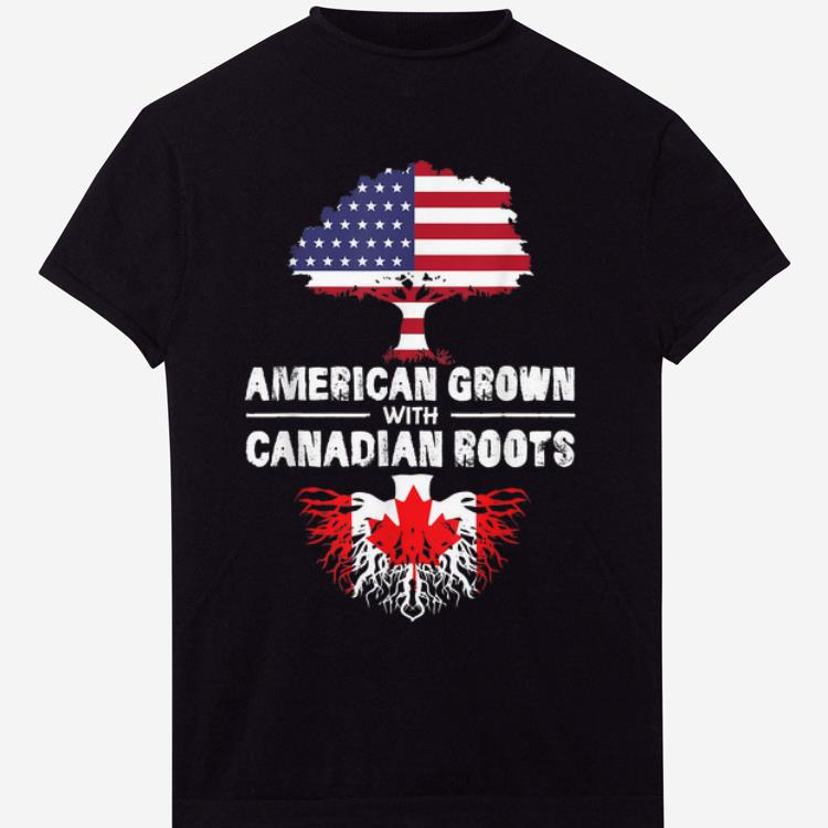 Premium American Grown With Canadian Roots-flag Happy Independence Day And Canada Day shirt