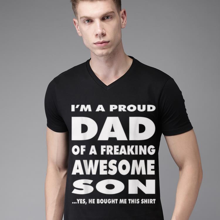 Premium Proud Dad Of A Freaking Awesome Son Shirt
