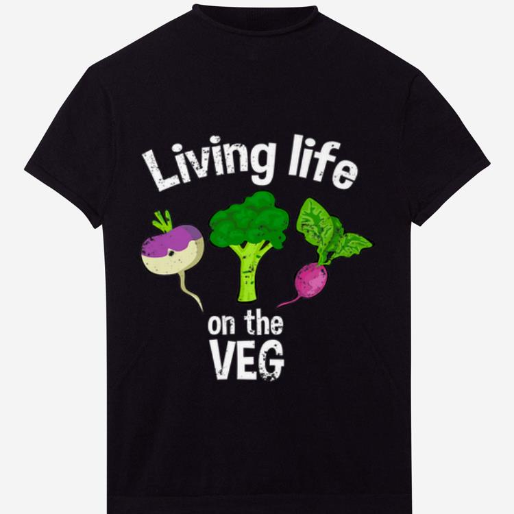 Awesome Vegan Living Life On The Veg Graphic Vegetable shirt