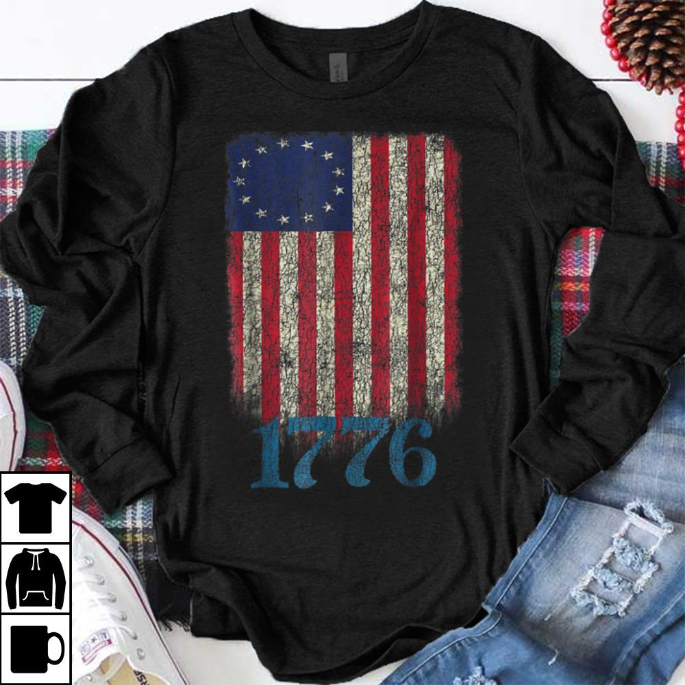 Greatest Betsy Ross Flag 4th Of July 1776 shirt