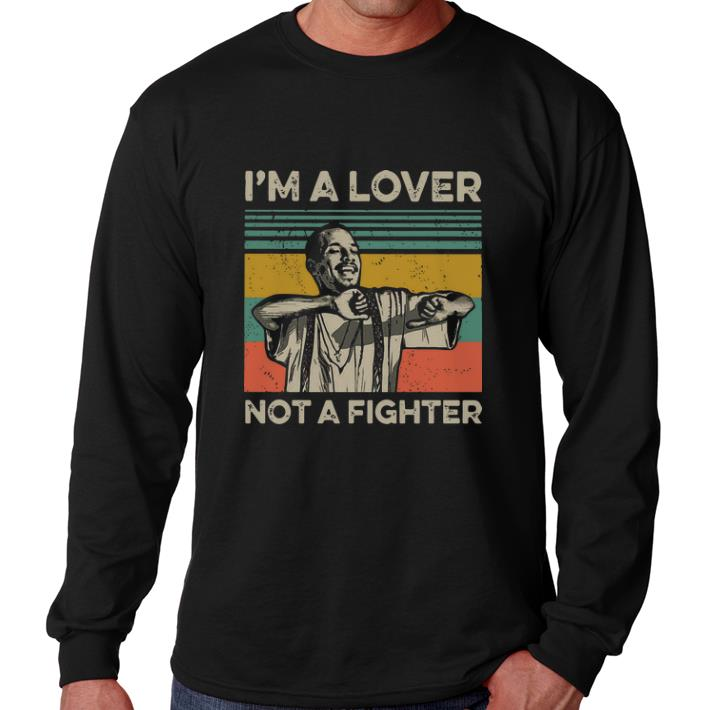 Nice Blood in Blood Out Cruzito I m a lover not a fighter vintage shirt 4 - Nice Blood in Blood Out Cruzito I'm a lover not a fighter vintage shirt
