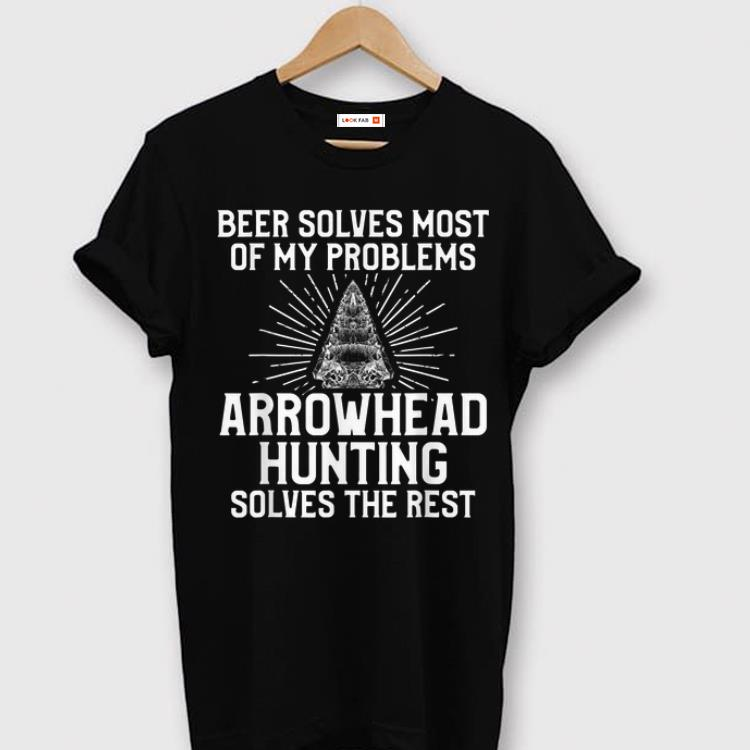 Official Arrowhead Hunting Collector Beer Solves Artifacts Hunter shirt