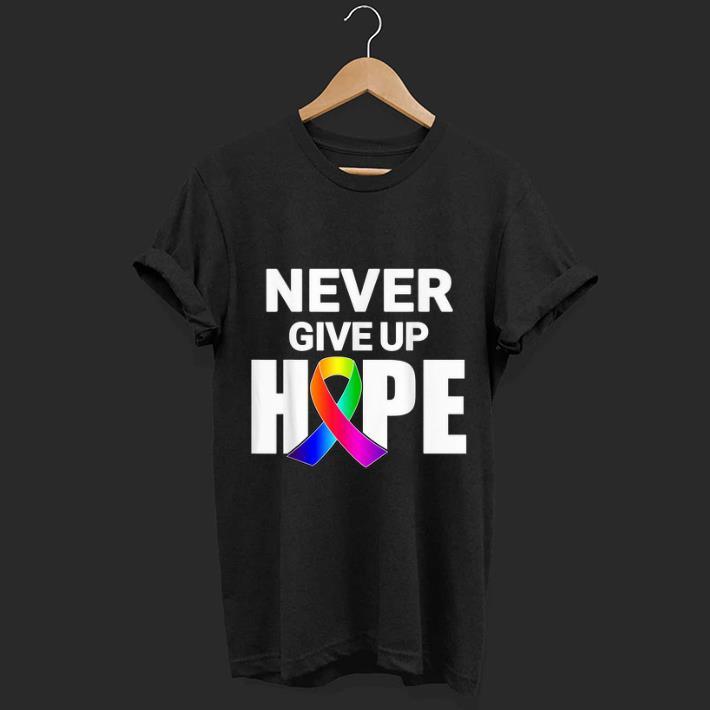 Original Never Give Up Hope All Cancer Awareness Ribbon shirt