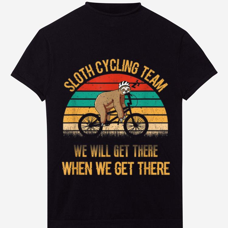 Original Vintage Sunset Sloth Cycling Team We Will Get There shirt