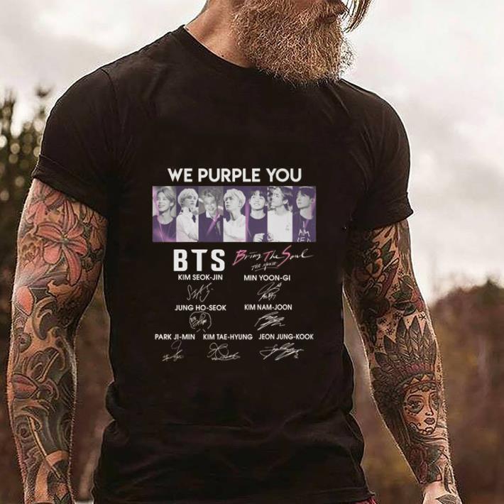 Original We purple you BTS Bring The Soul The Movie signatures shirt