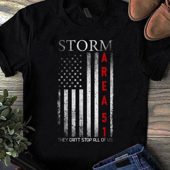 Premium Storm Area 51 They Can't Stop Us All Alien shirt