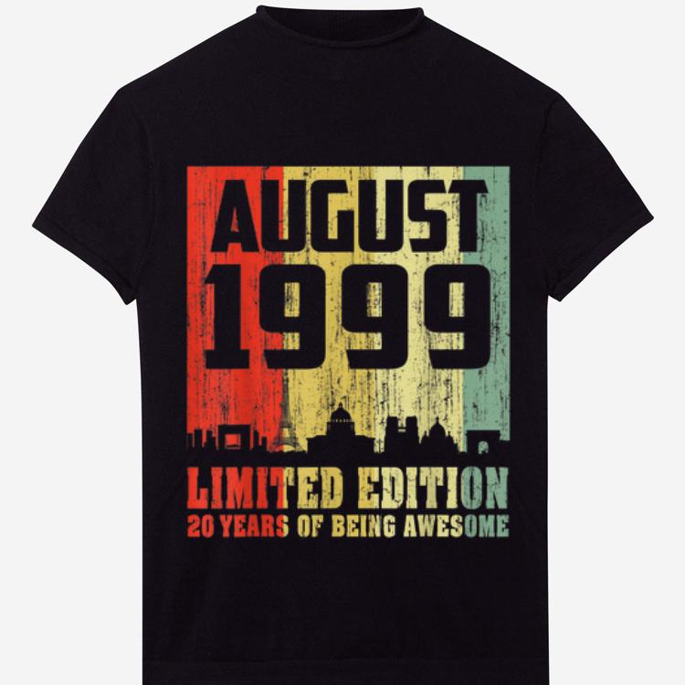 Premium Vintage 20th Birthday Awesome August 1999 20 Years Old shirt