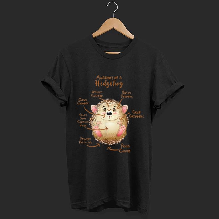 Pretty Anatomy Of A Hedgeog Beady Peepers Grub Grippers shirt