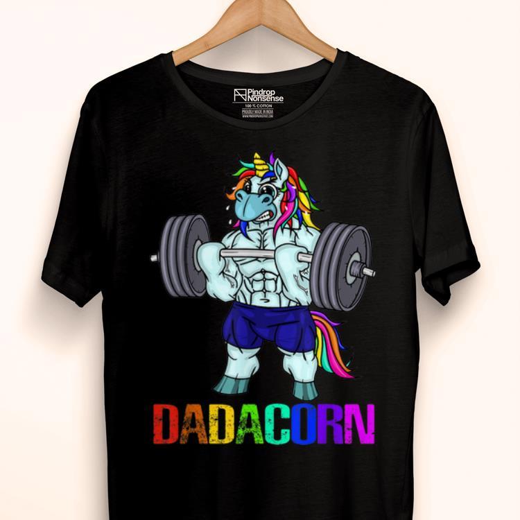 Pretty Dadacorn Manly Unicorn Weightlifting Muscle Father Rainbow Dadacorn shirt