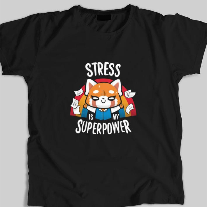 Pretty Stress is my superpower shirt