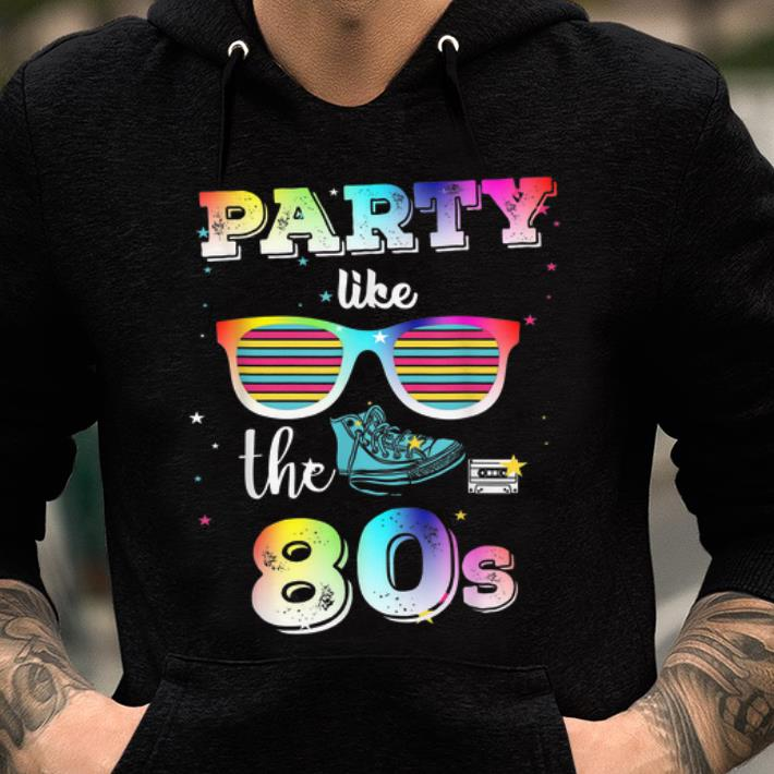 Top Party Like The 80s Eighties Retro shirt