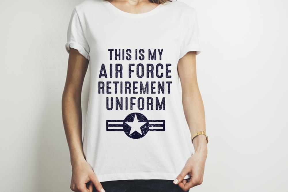 Top This Is My Air Force Retirement Uniformguy tee