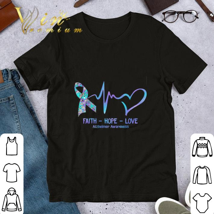 Alzheimer Awareness faith hope love shirt