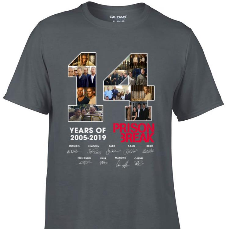 Awesome 14 Years Of Prison Break 2005 2019 signature shirt 1 - Awesome 14 Years Of Prison Break 2005 2019 signature shirt