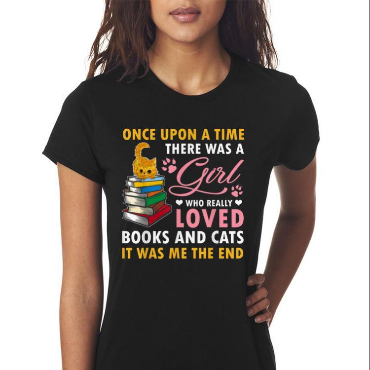 Awesome Once Upon A Time There Was A Girl Who Really Loved Book And Cats Shirt 3 1.jpg