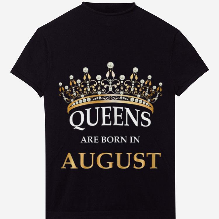 Awesome Queens Are Born In August Crown shirt