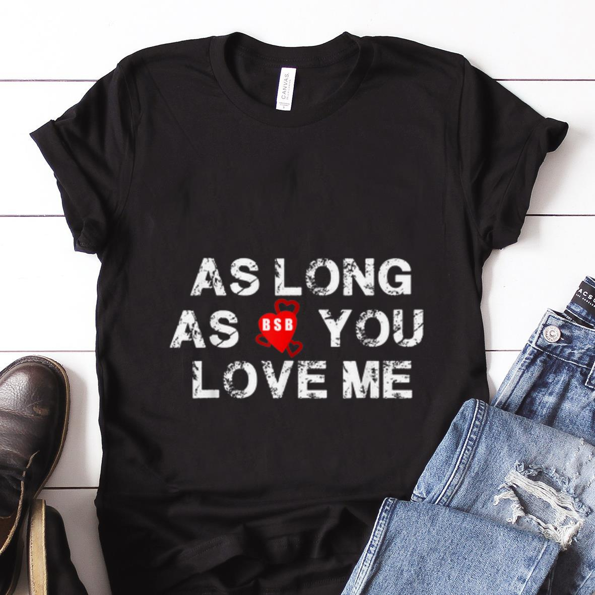 Backstreet Boys Christmas Sweater.Best Price Backstreet Boys Back Again As Long As You Love Me Shirt