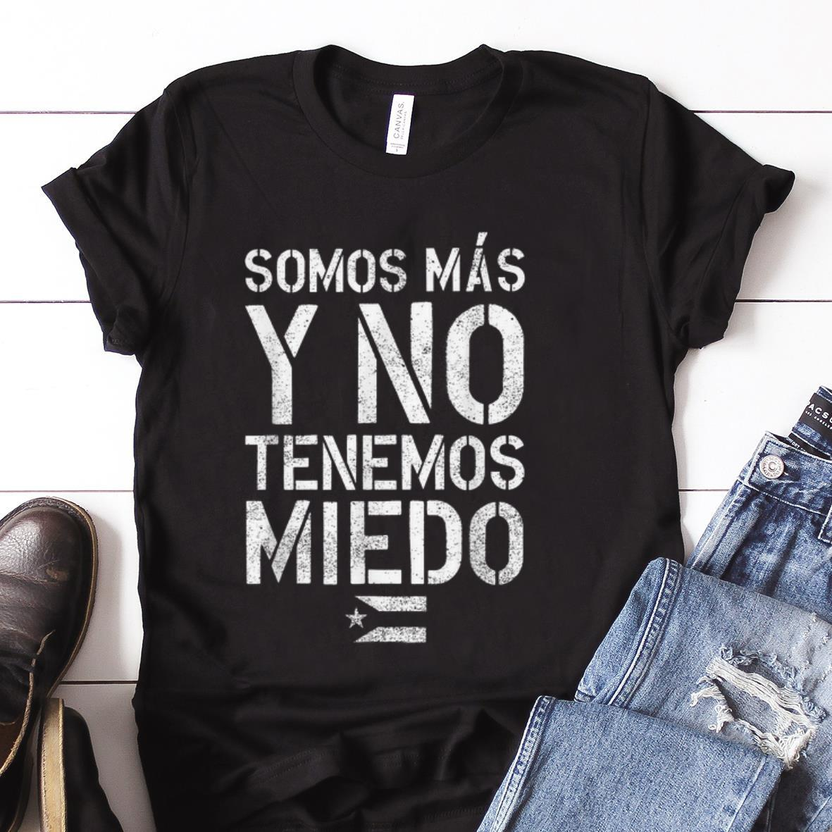 Best price Somos Mas Y No Tenemos Miedo Puerto Rico Flag shirt