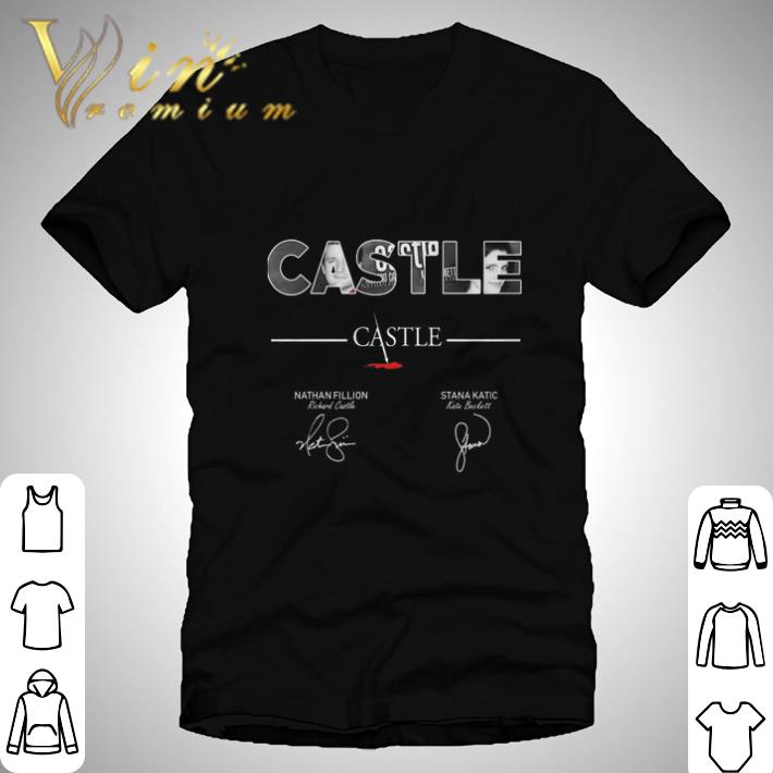 Nice Castle Nathan Fillion Stana Katic signatures shirt