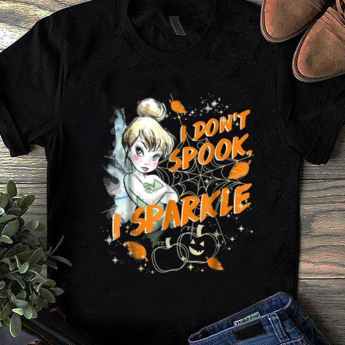 Nice Disney Peter Pan Tinkerbell I Don't Spook I Sparkle Halloween shirt
