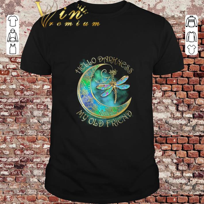 Nice Dragonfly moon hello darkness my old friend shirt