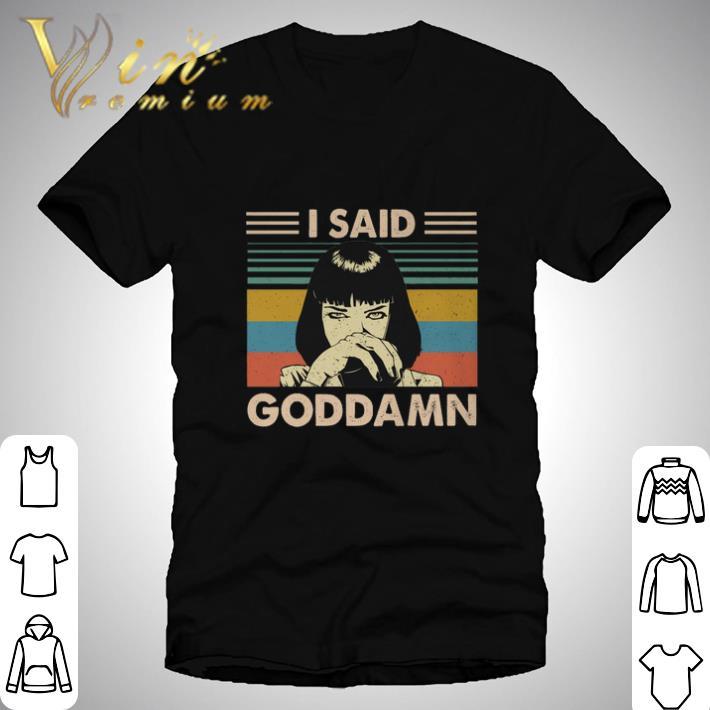 Nice Mia Wallace I said goddamn vintage shirt
