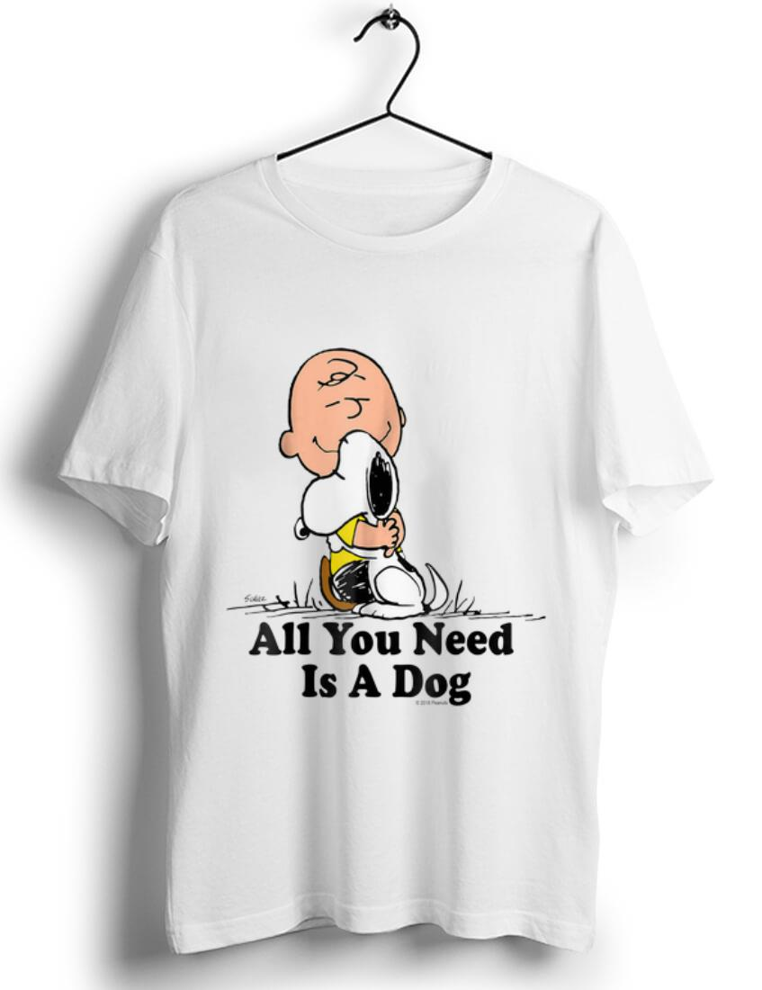 Nice Snoopy Peanuts All You Need Is a Dog - Dog Lover shirt