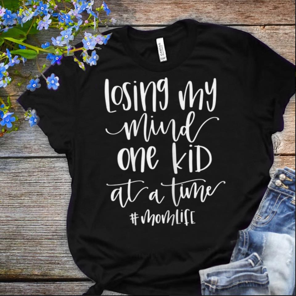 Offcical Losing My Mind One Kid At A Time Momlife shirt