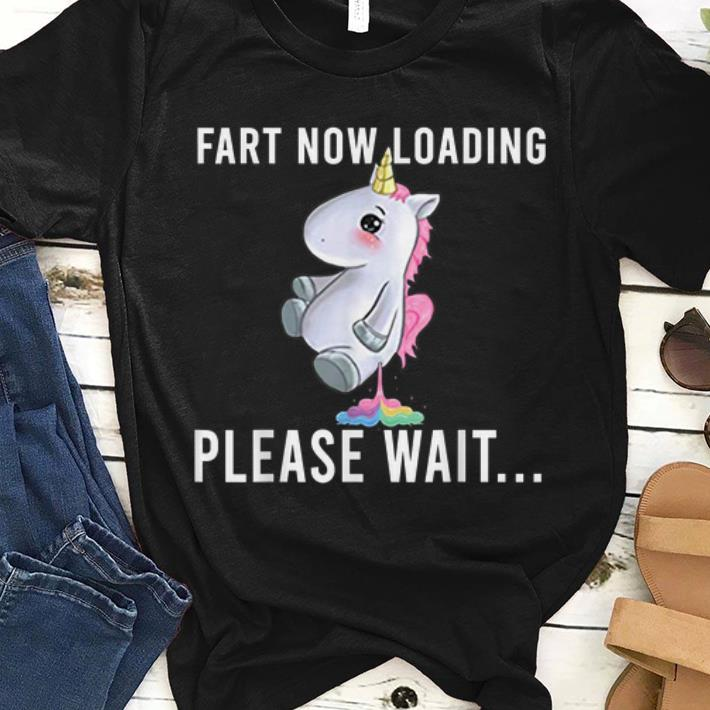 Official Unicorn Fart Now Loading Please Wait shirt