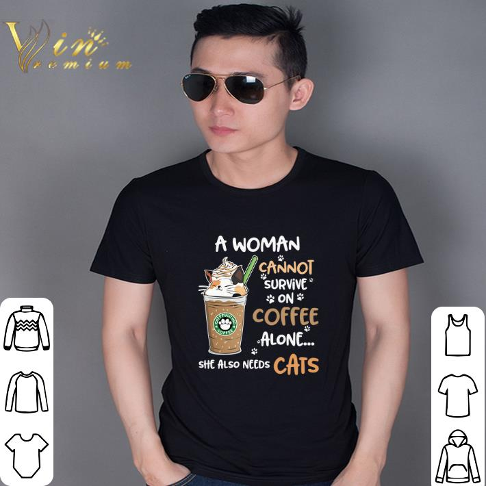 Original Catppuccino coffee a woman cannot survive on coffee alone she also need cats shirt