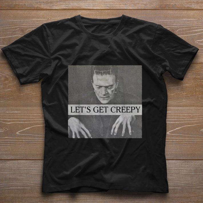 Premium Frankenstein Let's get creepy shirt