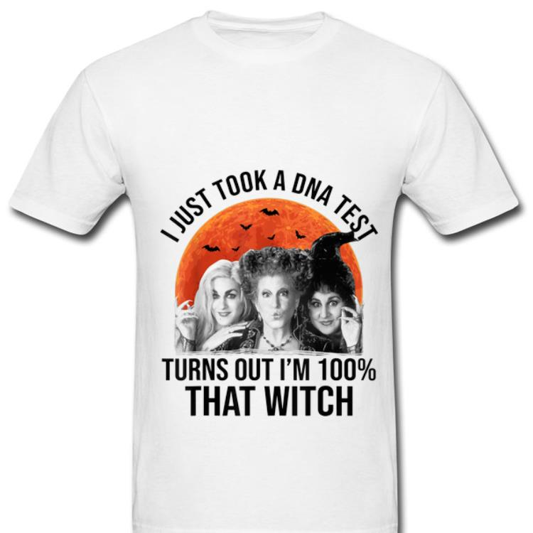Pretty Hocus Pocus I Just Took A DNA Test Turns Out I'm 100% That Witch shirt