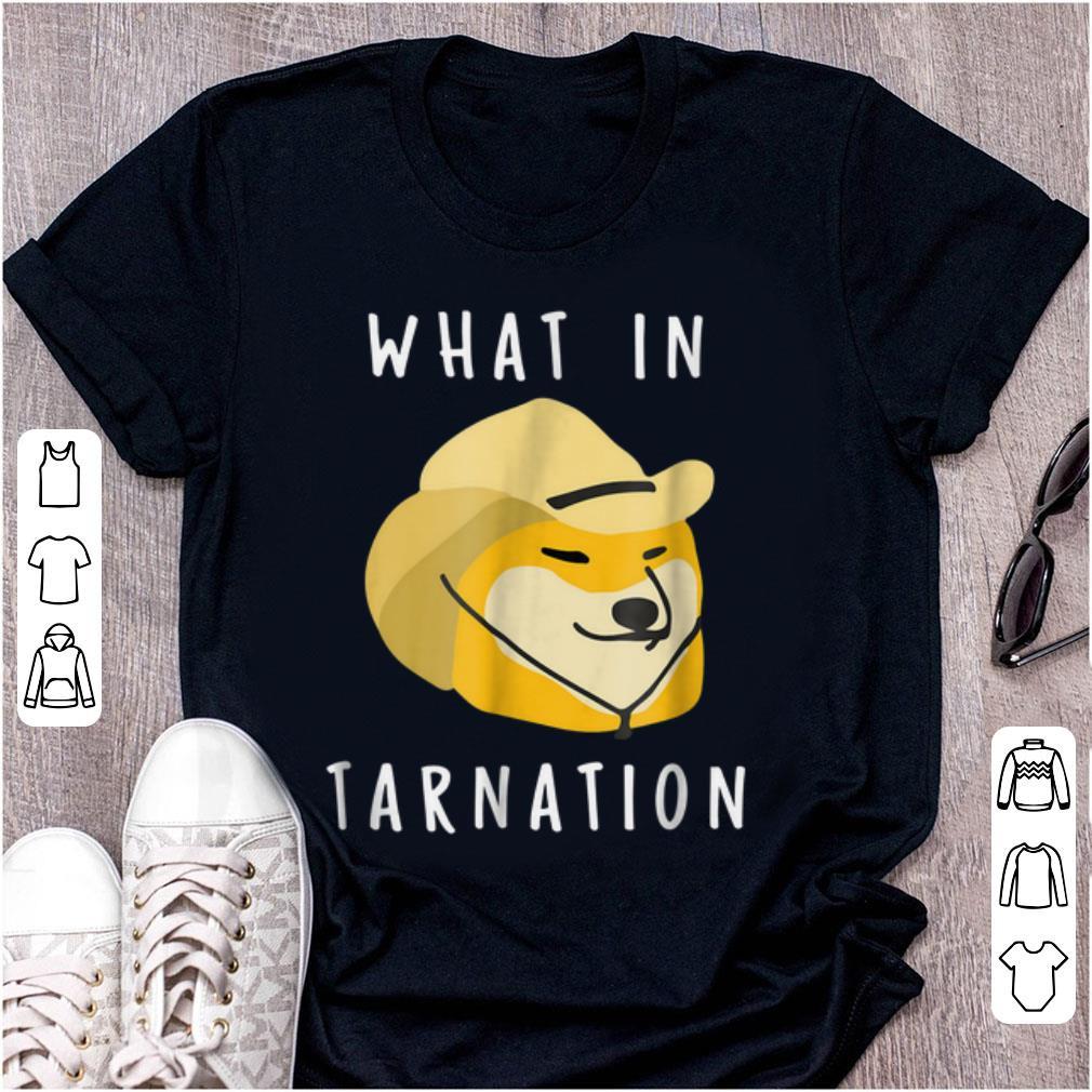 Pretty What In Tarnation shirt