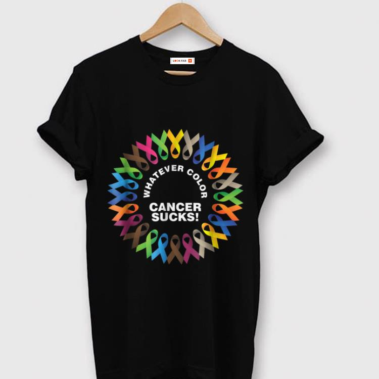 Pretty Whatever Color Cancer Sucks Fight Cancer Ribbons shirt