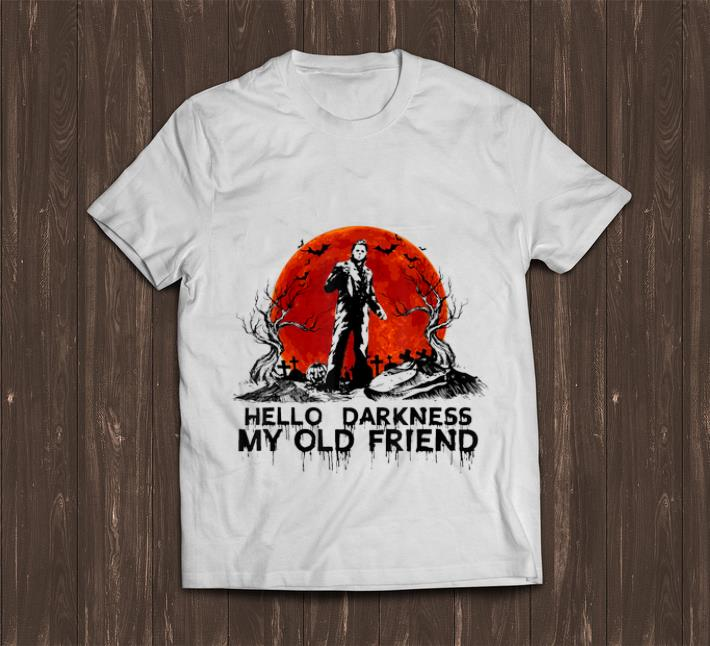 Top Hello Darkness My Old Friend Michael Myers Sunset shirt