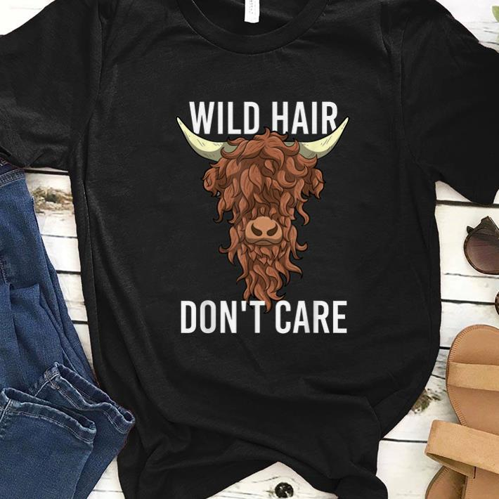Top Highland Cow Wild Hair Don't Care shirt