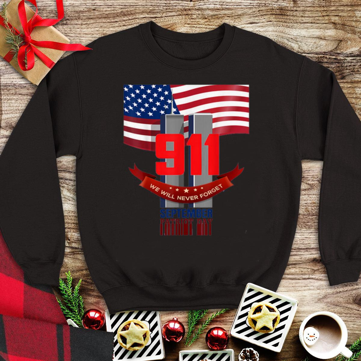 Awesome American Flag 911 We Will Never Forget Patriot Day shirt